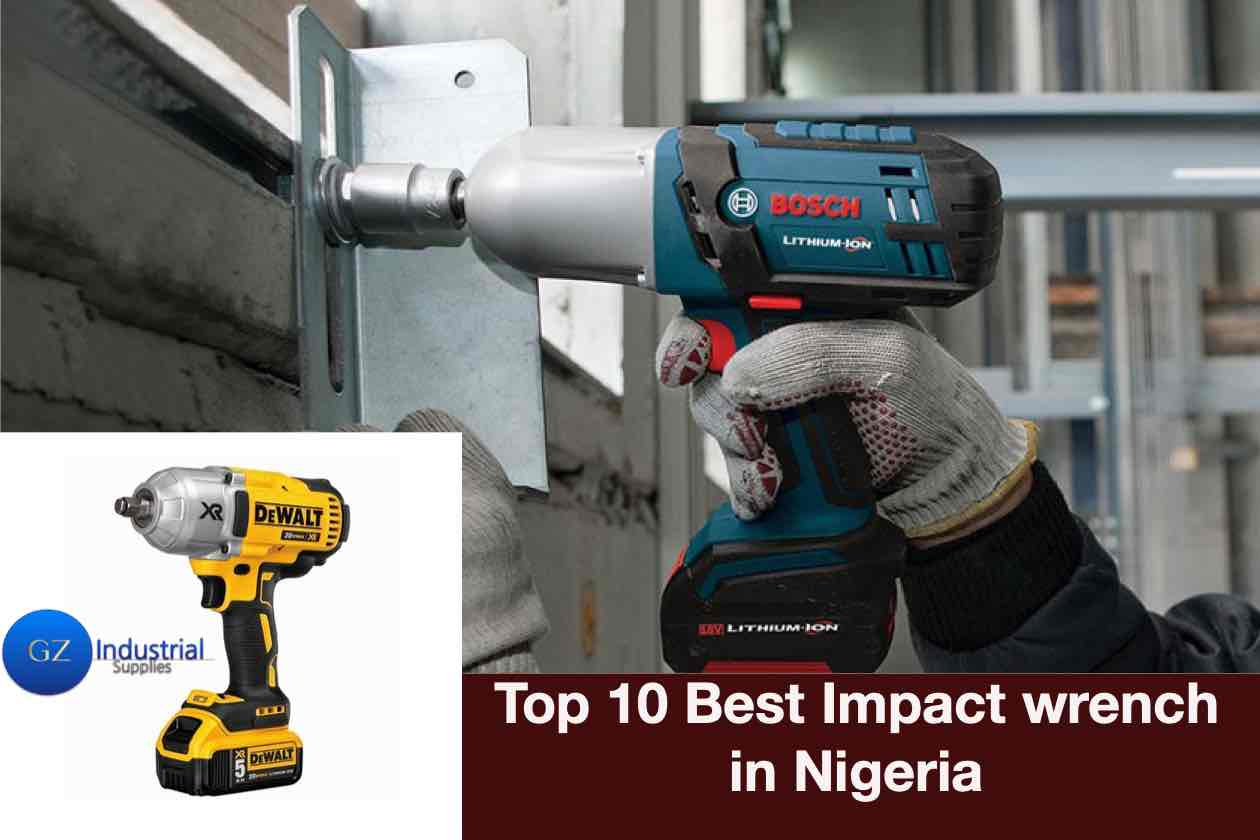 top 10 best impact wrench in Nigeria